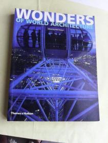 Wonders of World Architecture     英文原版   铜版纸彩印     世界建筑奇珍