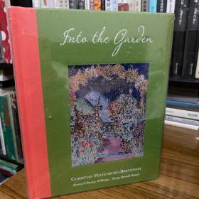 走进花园 Into the Garden  作者Christian Peltenburg-Brechneff,Donald Kuspit