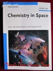 Chemistry in Space: From Interstellar Matter to the Origin of Life(英语原版 平装本)太空中的化学:从星际物质到生命起源