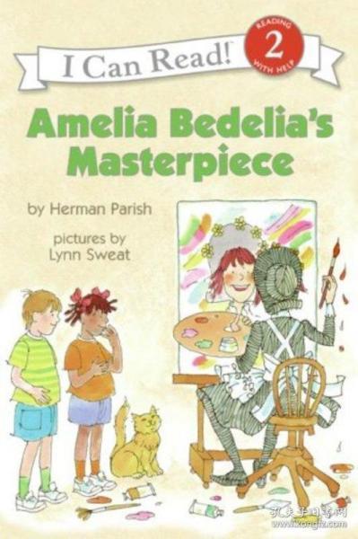 Amelia Bedelia's Masterpiece (I Can Read, Level 2)阿米莉亚·贝迪莉亚的杰作