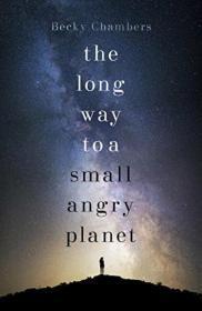 英文原版 The Long Way to a Small  Angry Planet