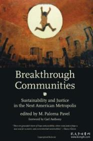 Breakthrough Communities: Sustainability And Justice In The Next American Metropolis (urban And Indu-突破性社区:下一个美国大都市(城市和工业)的可持续性和公正性