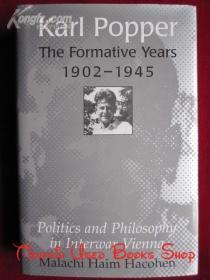 Karl Popper - The Formative Years, 1902-1945: Politics and Philosophy in Interwar Vienna(英语原版 精装本)卡尔·波普尔:形成年代,1902-1945年:两次世界大战之间维也纳的政治和哲学