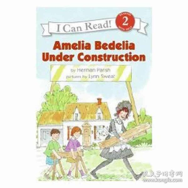 Amelia Bedelia Under Construction (I Can Read, Level 2)阿米莉亚·贝迪莉亚建设中