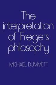 The Interpretation Of Frege's Philosophy