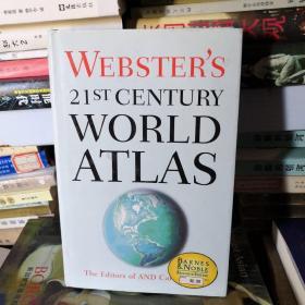 WEBSTER'S 21ST CENTURY WORLD ATLAS【韦伯斯特的21世纪的世界地图集】