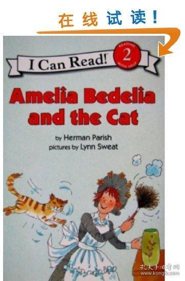 Amelia Bedelia and the Cat (I Can Read, Level 2)[阿米莉亚·贝迪莉亚和猫咪]