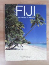 FIJI  SOME  ENCHANTED  ISLANDS    硬精装