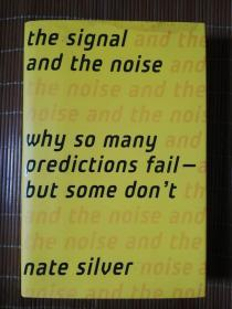 The Signal and the Noise:Why Most Predictions Fail but Some Don't