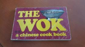 THE WOK , A CHINESE COOK BOOK