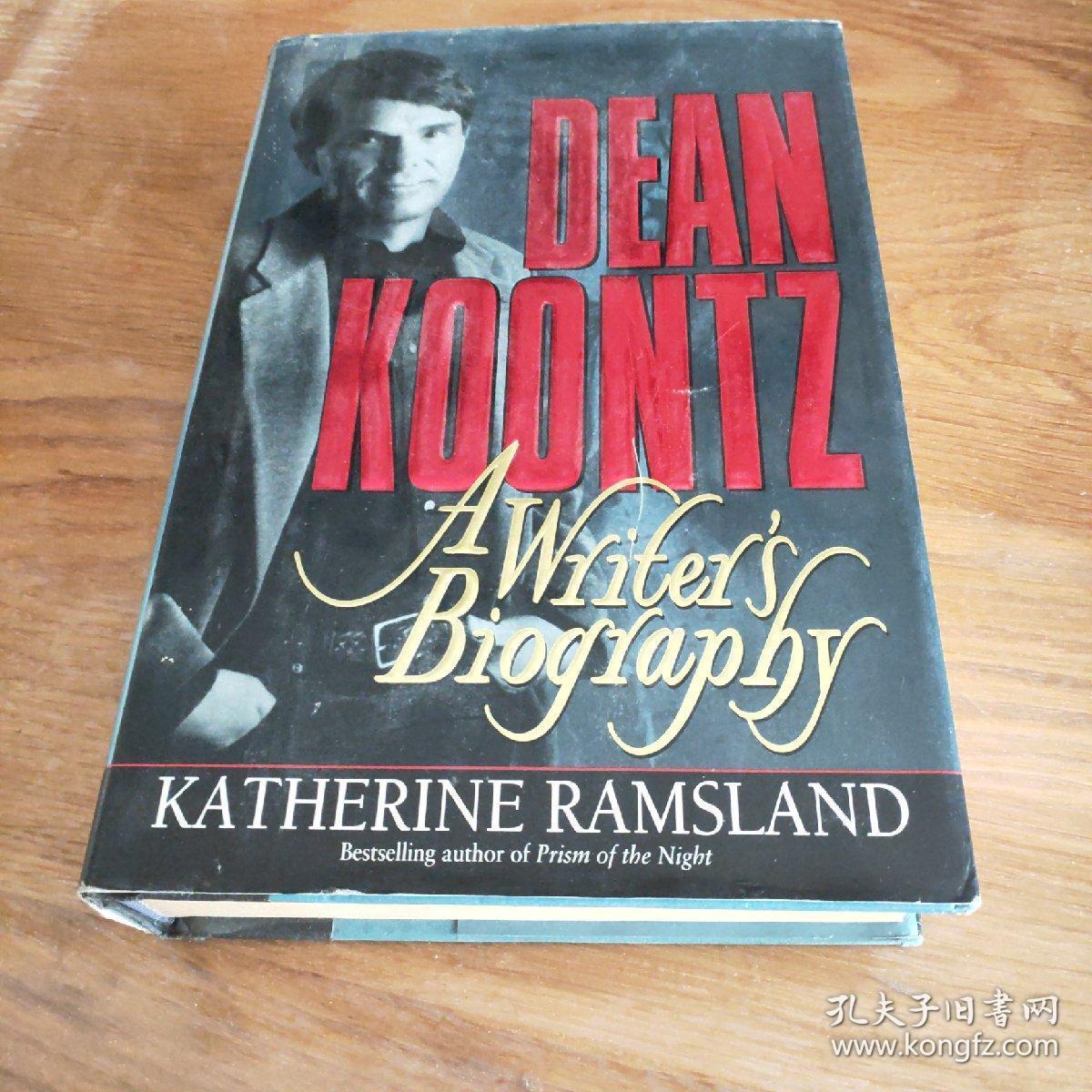 dean koontz:a writer's biography  by katherine ramsland 【英文版,书名见图】