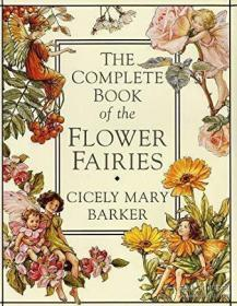 The Complete Book Of The Flower Fairies (flower Fairies)-花仙全集