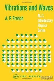 Vibrations And Waves (mit Introductory Physics Series)-振动与波(麻省理工学院物理导论系列)