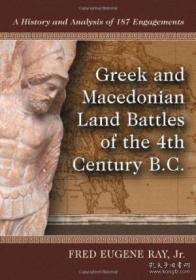 Greek And Macedonian Land Battles Of The 4th Century B.c.-公元前4世纪希腊和马其顿的陆战。
