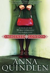 Imagined London:A Tour of the World's Greatest Fictional City (National Geographic Directions)