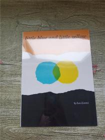 Little Blue and Little Yellow小蓝和小黄 英文原版