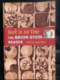 Back in no time: The brion gysin reader,当代艺术大师brion gysin文集,厚,品相新,原版英文书