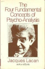 Reading Seminar Xi : Lacan's Four Fundamental Concepts Of Psychoanalysis