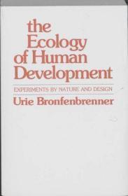 The Ecology Of Human Development-人类发展的生态学
