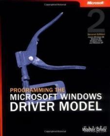 Programming The Microsoft Windows Driver Model, Second Edition-编程Microsoft Windows驱动程序模型,第二版