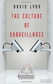 The Culture Of Surveillance-监视文化