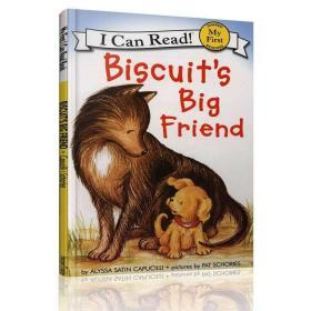 Biscuit's Big Friend (My First I Can Read)[小饼干的大朋友]