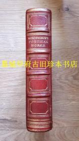 全皮精装/烫金封面/三面书口刷金/ 钢版插图本《华兹华斯诗集》 Poems by William Wordsworth with Illustrations by Keeley Halswelle
