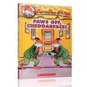 Geronimo Stilton #6: Paws Off,Cheddarface!  老鼠记者系列#06:把你的爪子拿开!