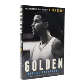 斯蒂芬库里自传 英文原版 Golden: The Miraculous Rise of Steph Curry 金子 NBA金州勇士队 传记