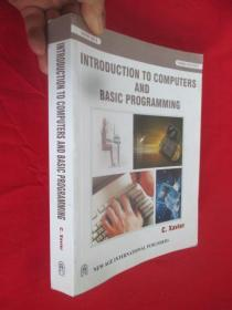 INTRODUCTION TO COMPUTERS AND BASIC PROGRAMMING (16开)   【详见图】