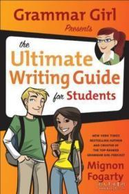 Grammar Girl Presents The Ultimate Writing Guide For Students-语法女孩为学生提供终极写作指南