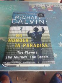 No Hunger In Paradise:The Players. The Journey. The Dream