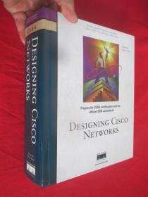 DESIGNING CISCO NETWORKS(Edited by Diane Teare)  (16开,精装)   【详见图】