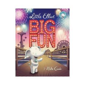 【预订】Little Elliot, Big Fun