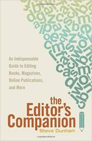 The Editor's Companion: An Indispensable Guide t