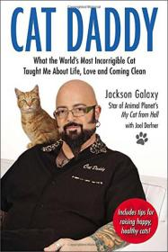 Cat Daddy  What the World's Most Incorrigible Ca