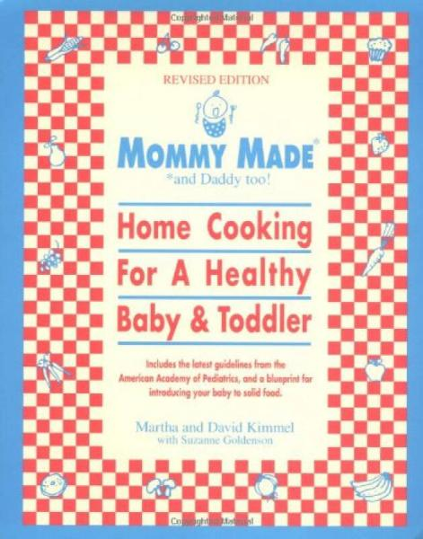 Mommy Made and Daddy Too! (Revised)  Home Cookin