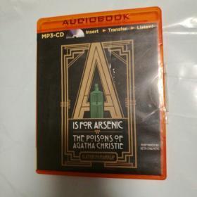 A is for Arsenic: The Poisons of Agatha Christie A代表砷:阿加莎·克里斯蒂的毒药(有声书 1CD)