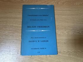 Unemployment versus Inflation   弗里德曼《失业与通胀》》英文原版,(美国货币史、价格理论、消费函数理论、资本主义与自由 作者),诺奖得主、二十世纪经济学大师之作,