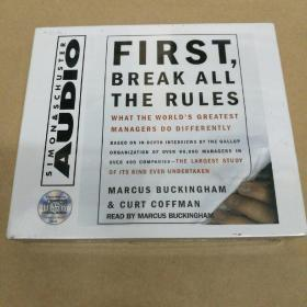 First, Break All The Rules: What The Worlds Greatest Managers Do Differently 首先,打破所有的规则:世界上最伟大的管理者做什么不同(有声书 3CD 塑封)