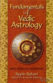 Fundamentals Of Vedic Astrology-吠陀占星术基础