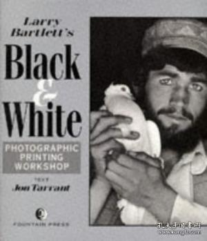 Larry Bartlett's Black and White Photographic Printing Workshop