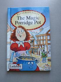 FAVORITE TALES The Magic Porridge Pot