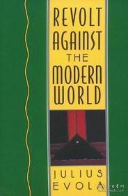 Revolt Against The Modern World-反抗现代世界