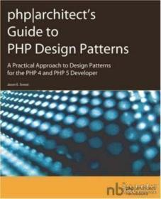 PHP Architect's Guide to PHP Design Patterns