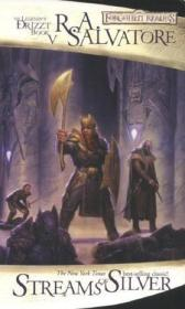 Streams of Silver:The Icewind Dale Trilogy, Part 2 (Forgotten Realms: The Legend of Drizzt, Book V) (Pt. 2)