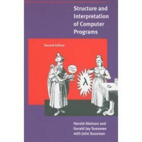 计算机程序的构造和解释 英文原版 Structure and Interpretation of Computer Programs