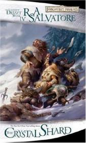 The Crystal Shard:The Icewind Dale Trilogy, Part 1 (Forgotten Realms: The Legend of Drizzt, Book IV) (Bk. 4)