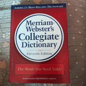Merriam-Webster's Collegiate Dictionary(韦伯斯特的大学字典)第十一版