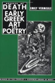 Aspects Of Death In Early Greek Art And Poetry